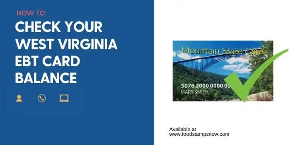 """West Virginia EBT Card Balance"""