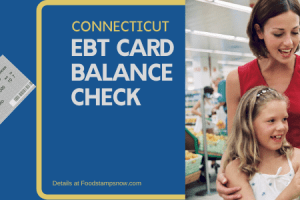 """""""How to Check Your Connecticut EBT Card Balance"""""""