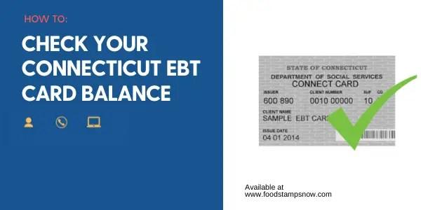 """Connecticut EBT Card Balance"""