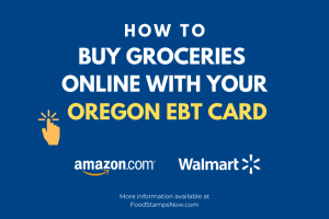 Shop for groceries online with Oregon EBT Card