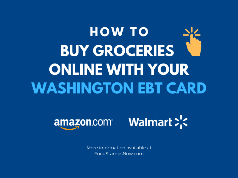 How To Buy Groceries Online With Washington Ebt Food Stamps Now