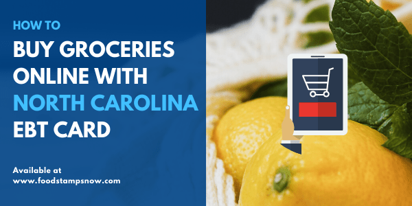 Buy groceries online with North Carolina EBT