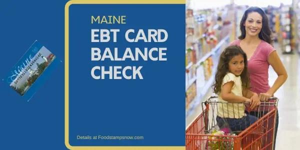 """Check Your Maine EBT Card Balance"""
