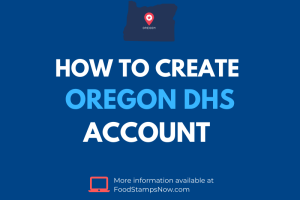 Create Oregon DHS Account