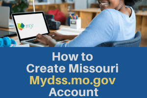"""How to Create Missouri Mydss.mo.gov Account"""