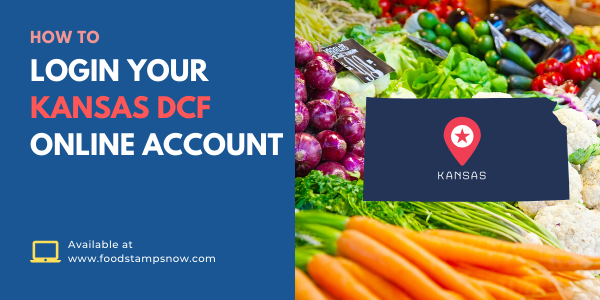 How to Login your Kansas DCF Online Account