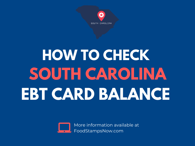 South Carolina EBT Card Balance Check