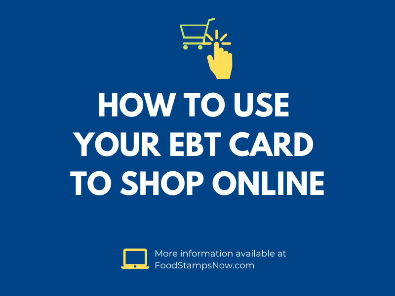 Use EBT Card Online to Shop