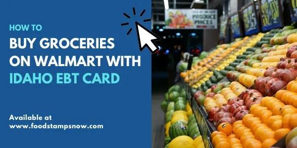 Buy Groceries on Amazon Walmart Idaho EBT