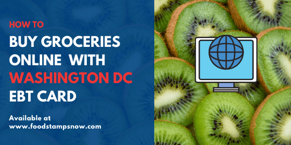 Buy groceries online with DC EBT
