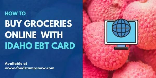 Buy groceries online with Idaho EBT