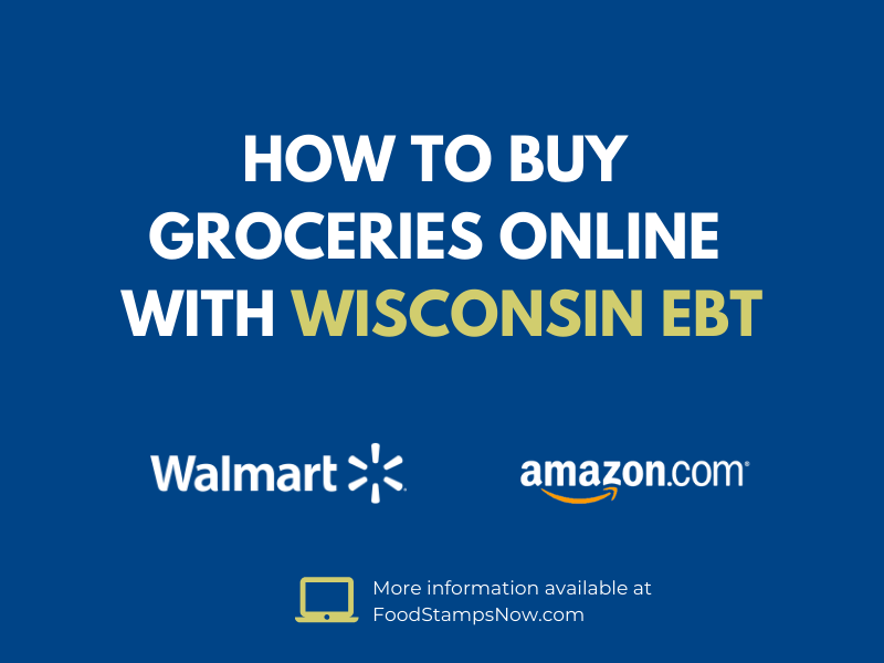 Buy groceries online with your Wisconsin EBT Card