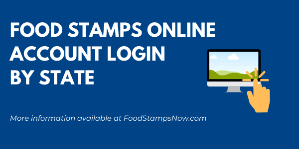 Food Stamps Account Login by State