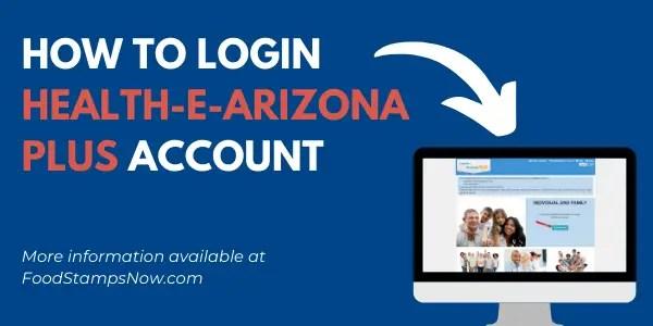 How to Login Health e Arizona PLUS Account