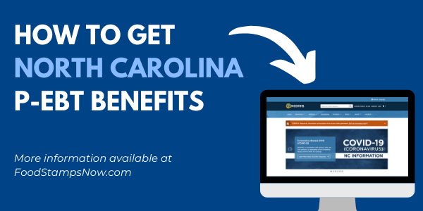 How to get North Carolina P-EBT Benefits