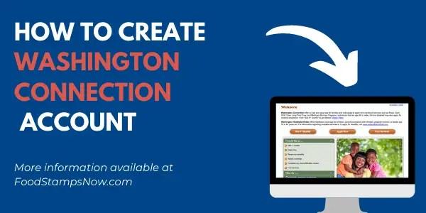 """Create Washington Connection Account"""