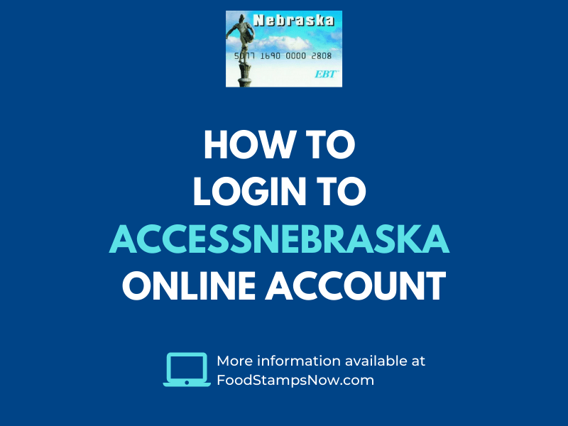 """How to login to ACCESSNebraska Online Account"""