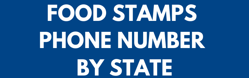 Food Stamps Phone Number by State