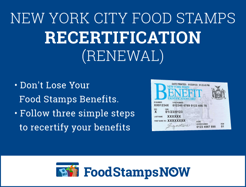 """NYC Food Stamps Recertification"""