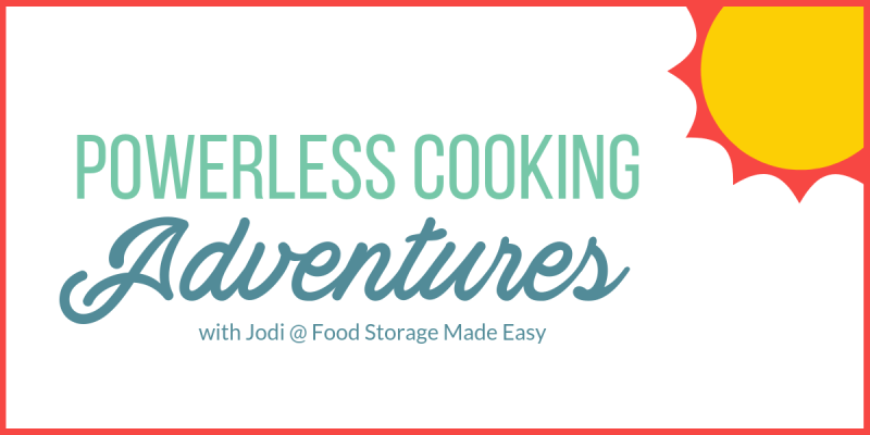 powerless cooking