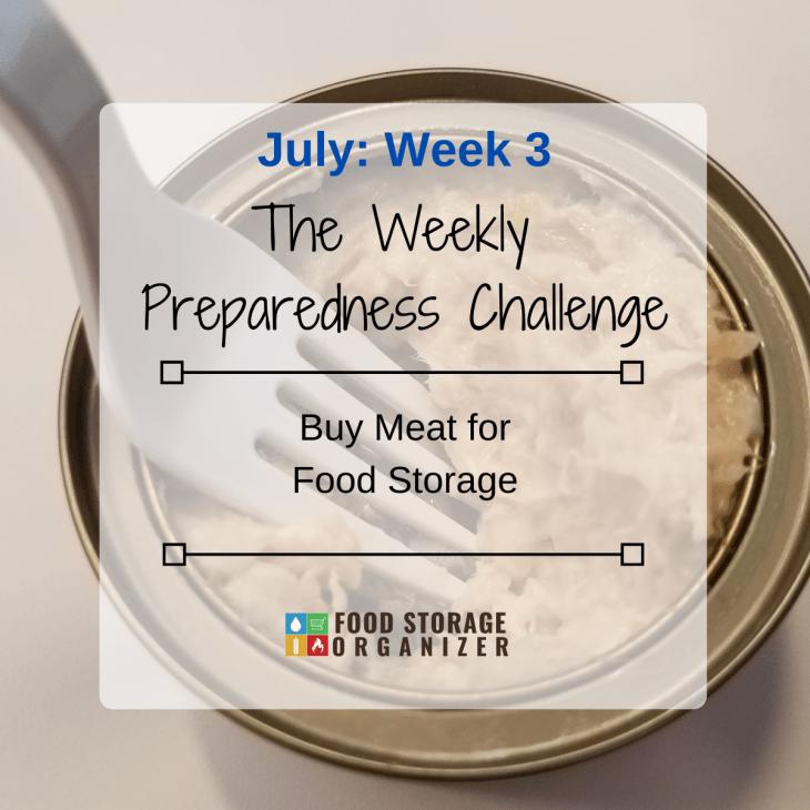 Buy Meat For Food Storage • July Prep Challenge #3