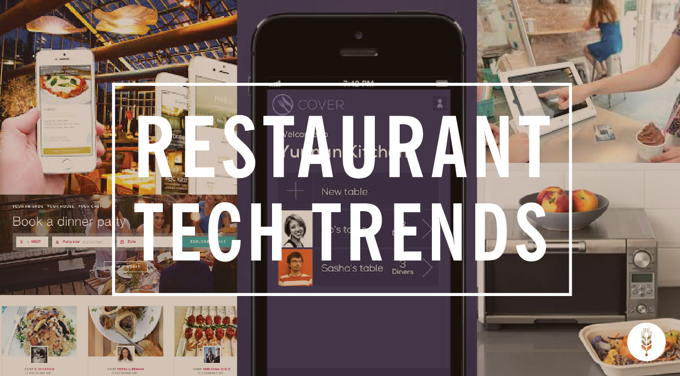 FoodTech Connect Restaurant Tech Trends Streamlined Payment Apps Ondemand Explodes  More