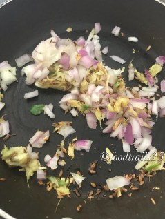 Add onions and fry till onions become translucent