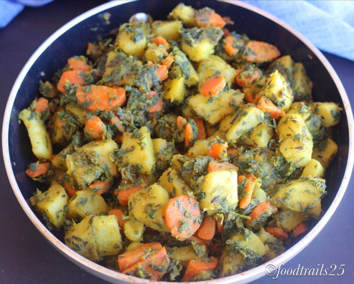 Gajar Aloo Methi Ki Subzi(Carrot, Potatoes and FEnugreek Vegetable)