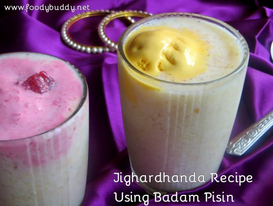 Jigardhanda Recipe Using Badam Pisin