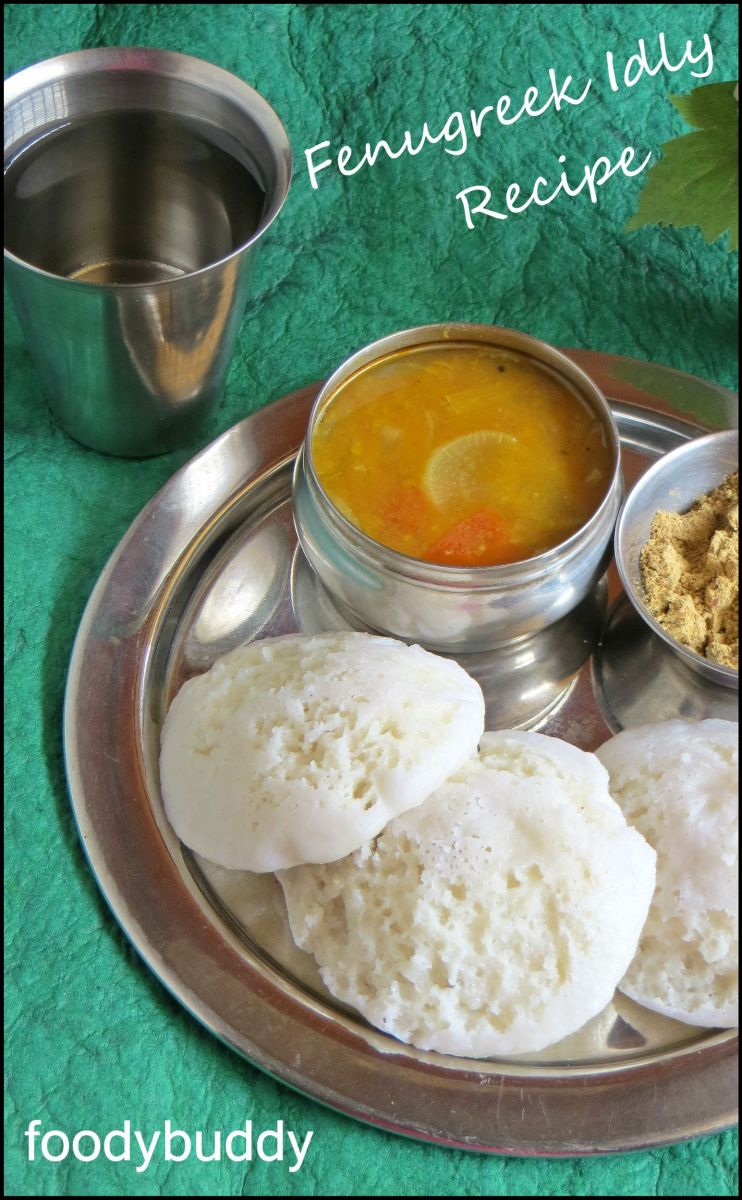 Vendhaya Idli / Fenugreek Idli Recipe