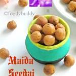 Maida Seedai / Easy No Burst Seedai Recipe