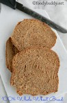 Bread Machine Whole Wheat Bread Recipe