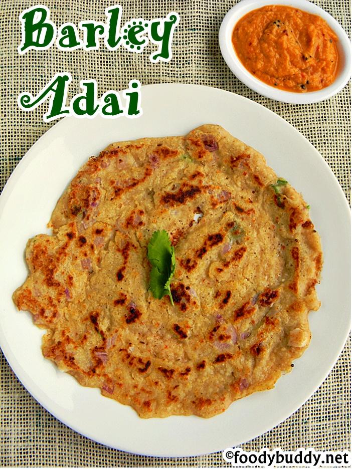Tags Barley Adai Recipe Indian Healthy Breakfast Ideas South Vegetarian