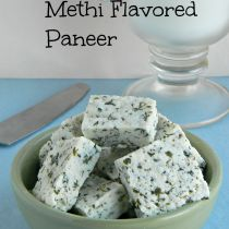 homemade methi flavored paneer