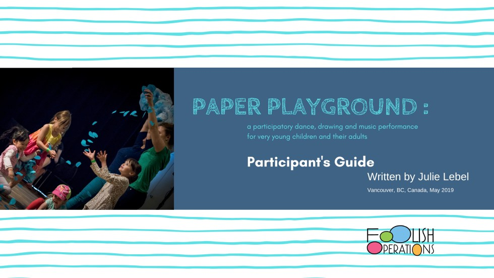 Paper Playground's performance participant's booklet.
