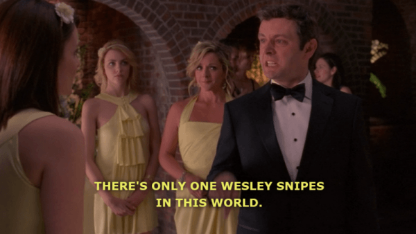 there is only wesley snipes