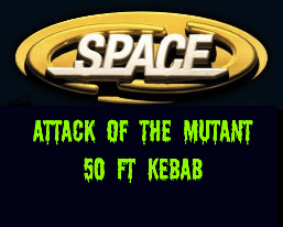 space-attack-of-the-mutant-50ft-kebab