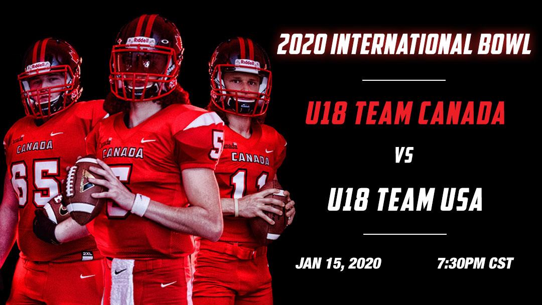 Team Canada seeks to reclaim U18 glory at 2020 International Bowl