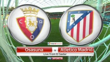 Full match: Osasuna vs Atlético Madrid