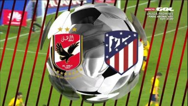 Full match: Al Ahly vs Atletico Madrid