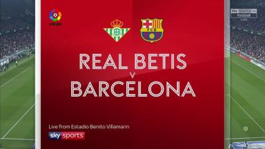 Full match: Real Betis vs Barcelona