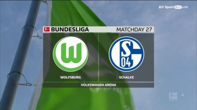 Full match: Wolfsburg vs Schalke 04