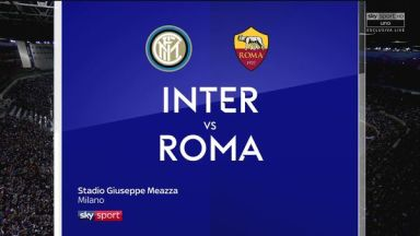 Full match: Inter Milan vs Roma