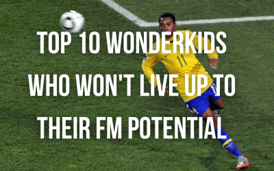 Top 10 Wonderkids Who Won't Live Up to Their FM Potential