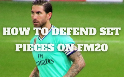 How to Defend Set Pieces on Football Manager 20