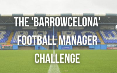The 'Barrowcelona' Football Manager 2020 Challenge
