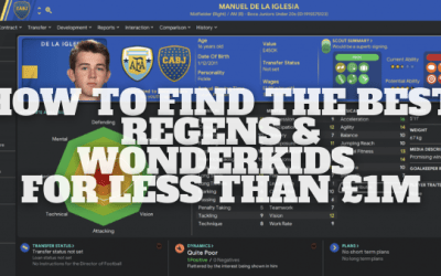 How to Find World Class Wonderkids and Regens for Cheap on Football Manager 20