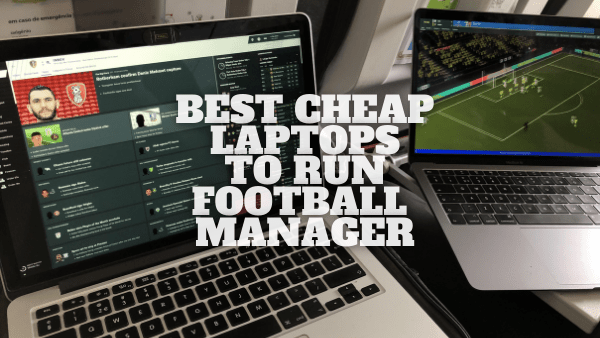 laptop football manager