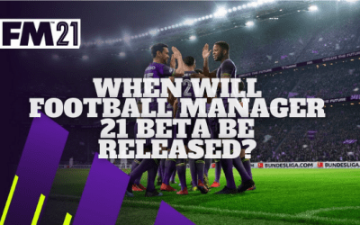Football Manager 2021 Beta Release Date And All Questions Answered