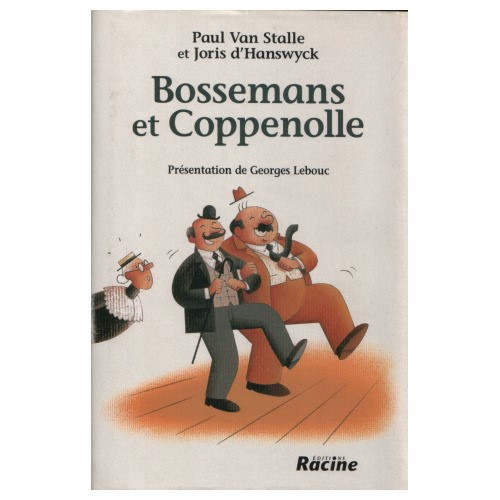 Bossemans et Coppenolle: An act of rivalry